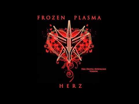 Frozen Plasma -  Herz (Intersection Mix) (2013)