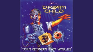 Watch Dream Child Torn Between Two Worlds video