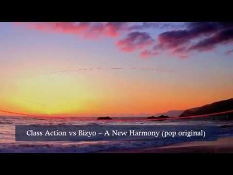 Class Action vs Bizyo - A New Harmony (pop original).mov