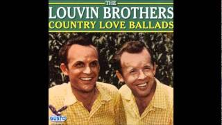 Louvin Brothers - Are You Wasting My Time