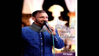 Kaise Jiyunga Kaise Batade Mujhko  Sweetiee Weds NRI  Atif Asalam  Raheel khokhar