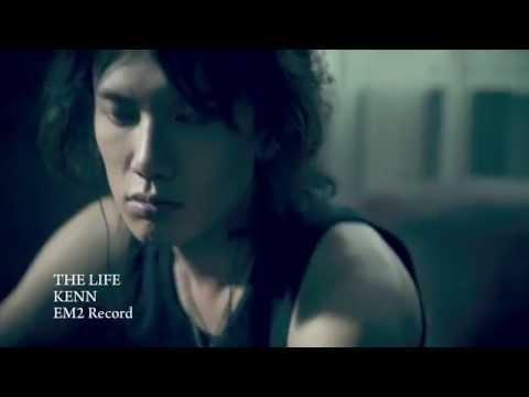 KENN 【THE LIFE】 VideoClip