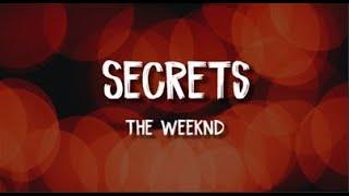The Weeknd- Secrets (Lyrics)