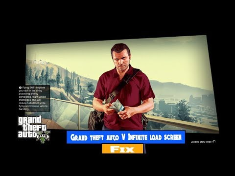 How to Fix Grand Theft Auto V Infinite Load Screen | 100% working Latest  2017