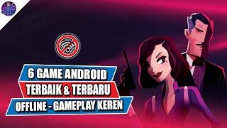6 Game Android Offline Terbaru dan Terbaik dengan Gameplay Keren