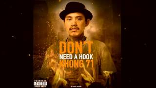 Khong71 - Don't Need A Hook【 OFFICIAL AUDIO 】