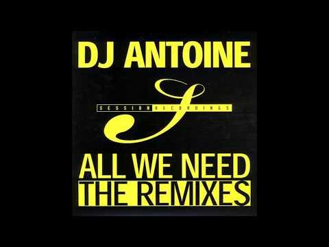 Dj Antoine - All We Need (Patrick Alavi Remix) mp3