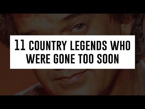 11 Country Legends Who Died Too Soon - Taste of Country 360