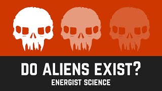 DO ALIENS EXIST? - Space Science
