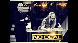 Download Cy Young & TITC - No Deal (No Type Remix) MP3 song and Music Video