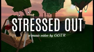 Stressed Out- Twenty One Pilots (Roblox Music Video)
