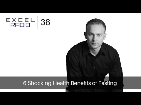 Episode 38: 6 Shocking Health Benefits of Fasting