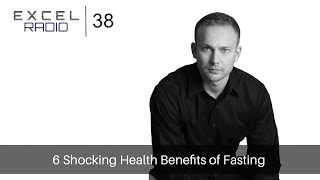 Episode 38: 6 Shocking Health Benefits of Fasting thumbnail