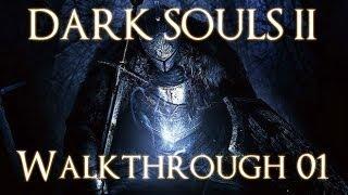 Dark Souls 2 PC 100% Walkthrough 1 ( Things Betwixt )