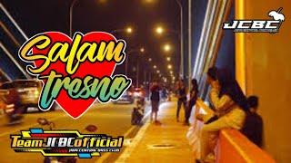 DJ SALAM TRESNO FULL BASS ( BAGUS REMIXER )