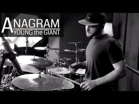 Anagram Drum Cover - Young The Giant (High Quality Audio) ⚫⚫⚫