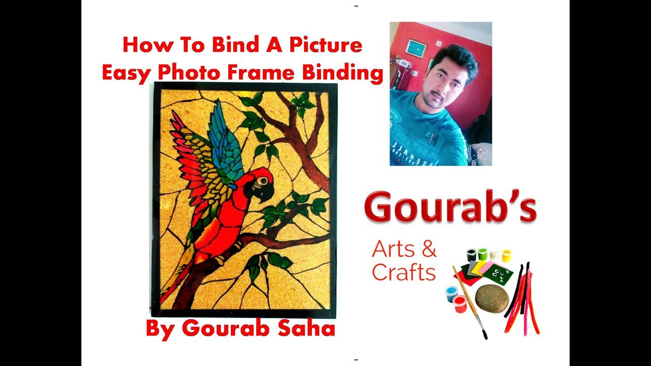 Photo Binding Tutorial || How To Frame Glass Painting At Home || DIY ...