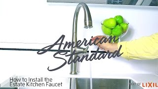 How To Install The Estate Kitchen Faucet From American Standard Youtube