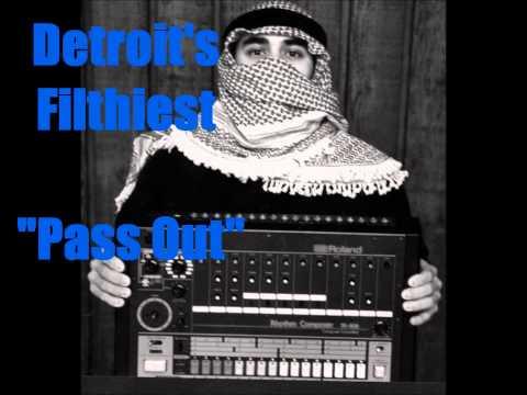 Detroit's Filthiest - Pass Out (313 Bass Mechanics) Offical