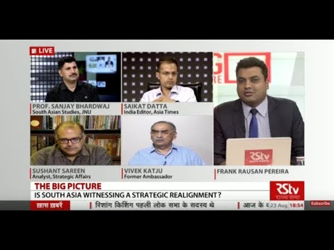 The Big Picture - Is South Asia witnessing a strategic realignment?