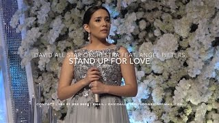 Stand Up for Love - David All Star Orchestra feat. Angel Pieters