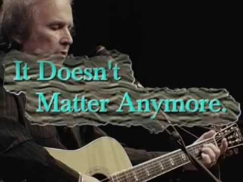 Don McLean :::: It Doesn't Matter Any More.