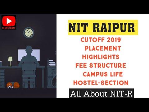 NIT RAIPUR CUTOFF FOR 2019 ||PLACEMENT ||RANKING ||CAMPUS ||ALL ABOUT NIT RAIPUR ||JOSAA & CSAB 2019