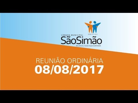 REUNIAO ORDINARIA 08/08/2017