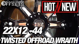 Hot n New Twisted Week 2018: Twisted Wraith 22x12 -44