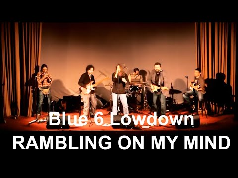 Blue & Lowdown - Ramblin on my mind (Live)