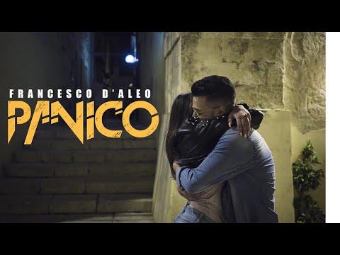 Francesco D'Aleo - Panico ( Ufficiale 2018 )