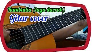 Gambar cover RAMBADIA - LAGU TRADISIONAL (Gitar Cover)