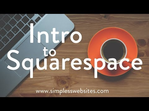 Intro to Squarespace 2017