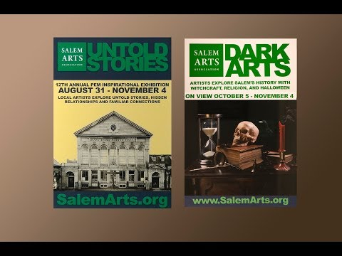 YouTube Salem Arts Association--Two Exhibits: Untold Stories and Dark Arts 10-5-18
