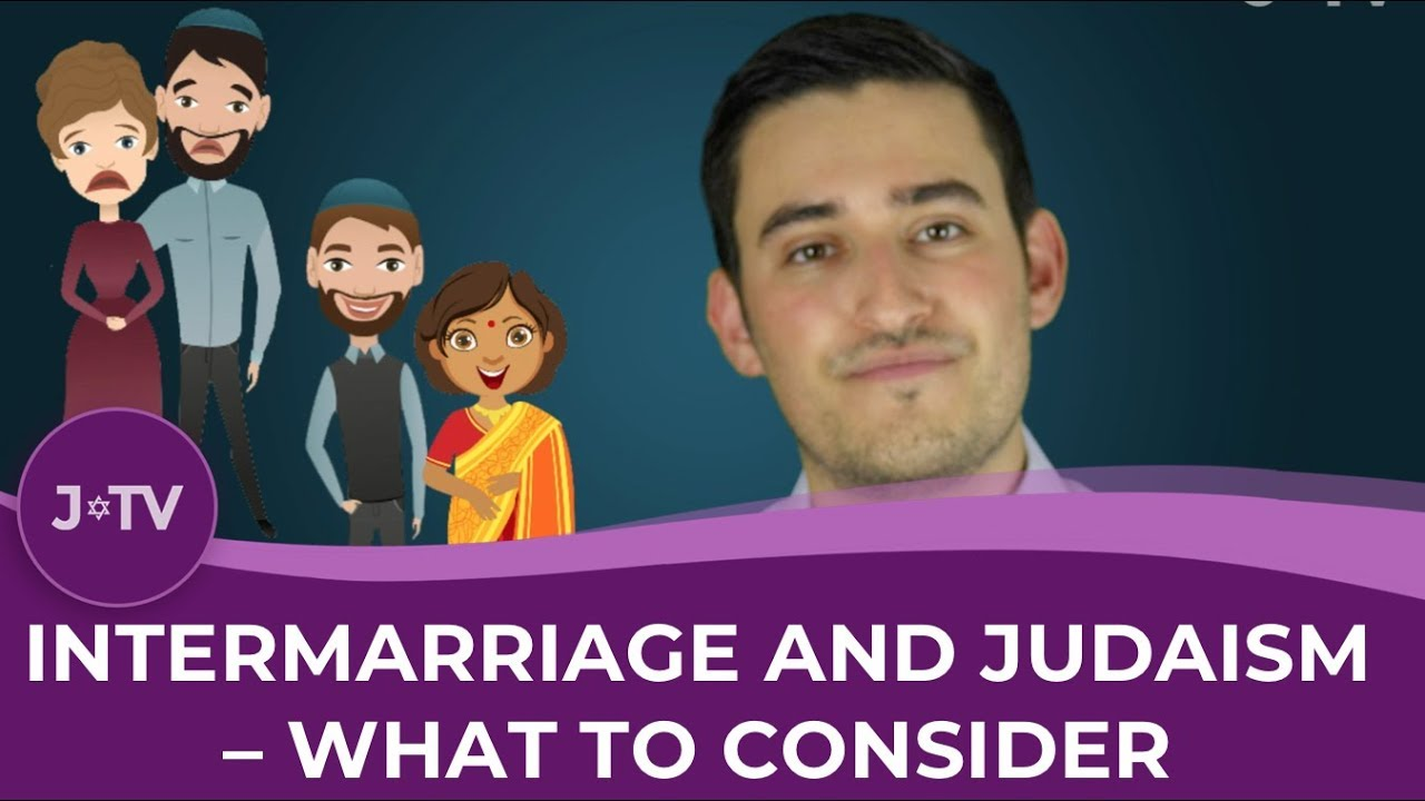 Video: Intermarriage & Judaism: What to Consider Before