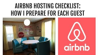 Airbnb Hosting Checklist: How I Prepare for Each Guest Tips for a Smooth Check-In