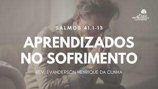 Culto 19/07/2020 - Aprendizados no Sofrimento