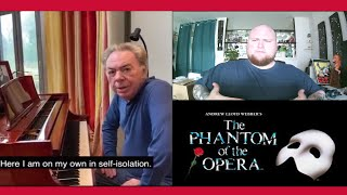 Composer in Isolation Singing with Andrew Lloyd Webber - All I Ask Of You from Phantom of the Opera