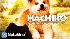 Hachiko - Wahre Freundschaft währt ewig (Hundefilme Deutsch in voller Länge in voller Länge)