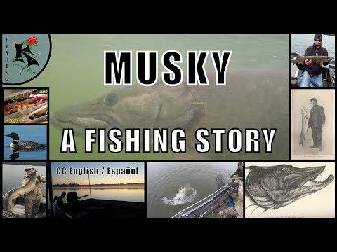 MUSKY - A Fishing Story