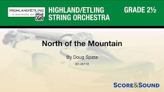 North of the Mountain, by Doug Spata – Score & Sound
