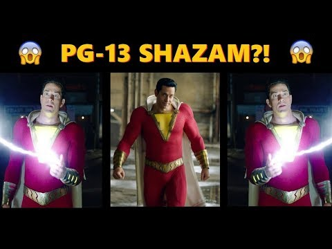 SHAZAM IS RATED PG-13  BUT WHY?