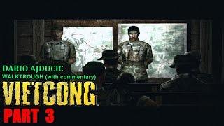 Vietcong - Part 3 (PC game - walkthrough) Into The Jungle