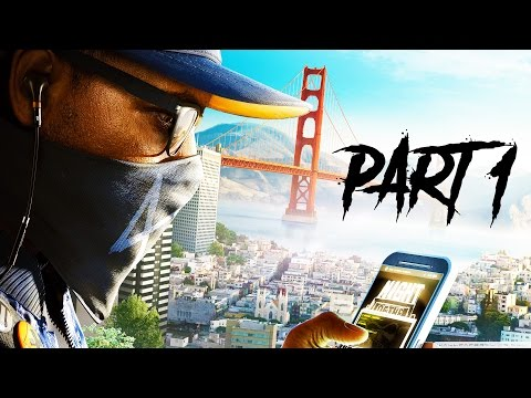 WATCH DOGS 2 Gameplay Walkthrough Part 1 - Mission 1 - 1+ HOURS OF GAMEPLAY!! (PS4 1080p 60fps)