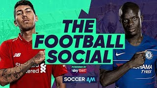 Liverpool 2-0 Chelsea - Mane & Salah Send Liverpool Top of the League #TheFootballSocial