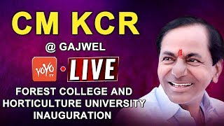 CM KCR LIVE | Forest College And Horticulture University Inauguration In Gajwel  LIVE
