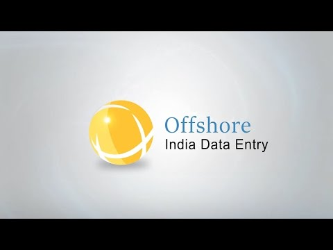 Offshore India Data Entry- What we do ?