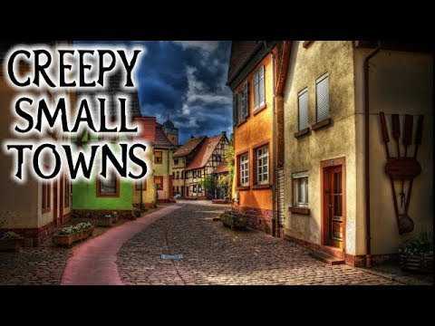 CREEPY SMALL TOWNS   TRUE Stories   Exploration
