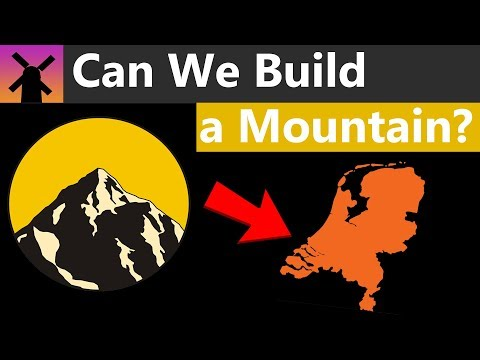The Insane Plan to Build a Mountain in the Netherlands