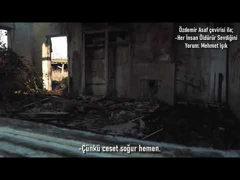 Özdemir Asaf -Her İnsan Öldürür Sevdiğini  Mehmet Işık 